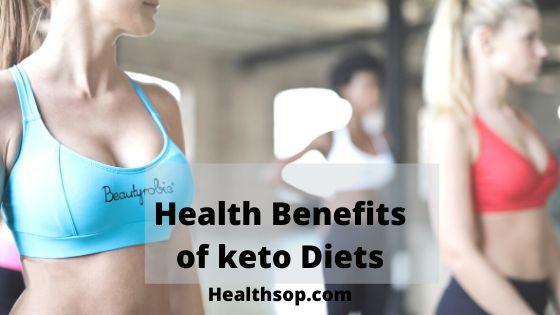 Health-Benefits-ofKeto-Diets